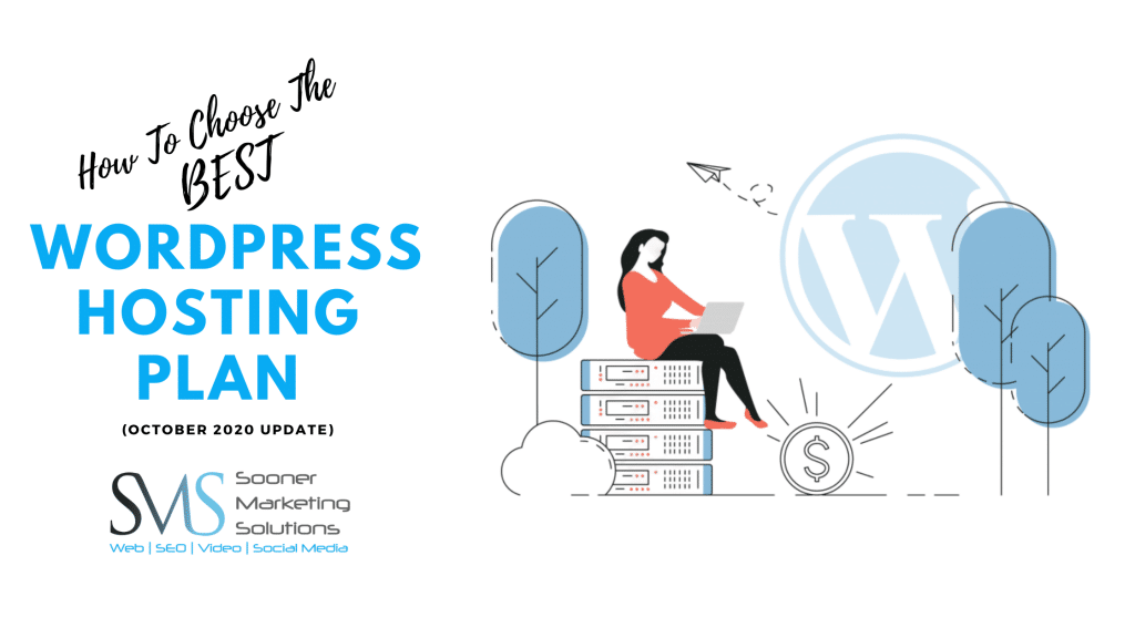 How to Choose the Best WordPress Hosting Plan (October 2020 Update)