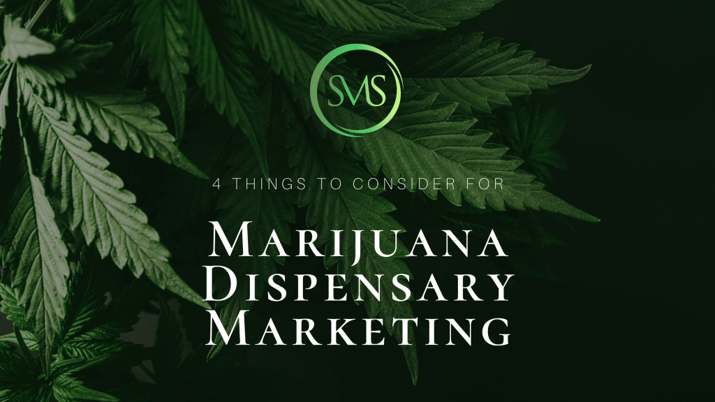 4 Things to Consider for Marijuana Dispensary Marketing