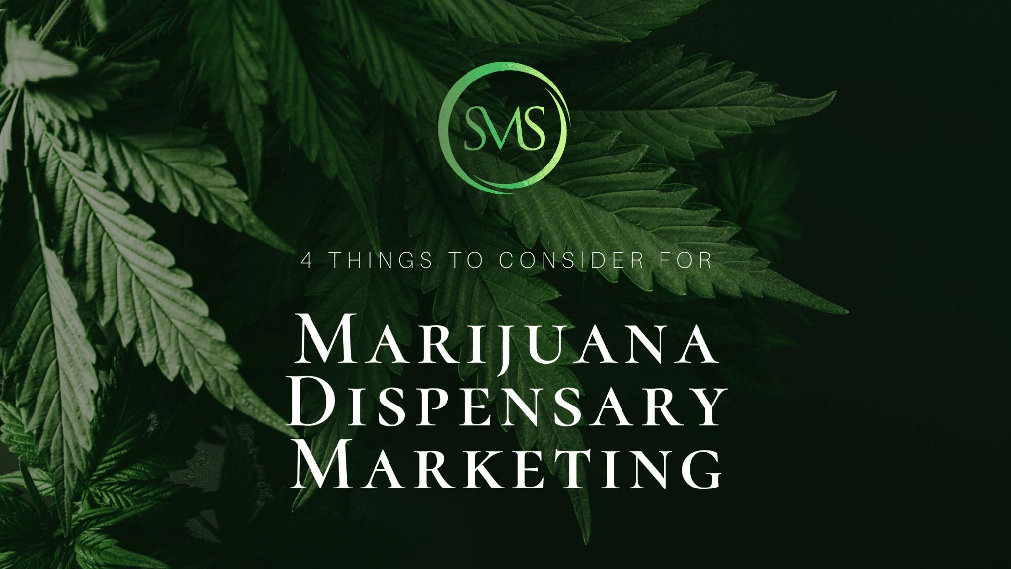 4 Things to Consider for Marijuana Dispensary Marketing